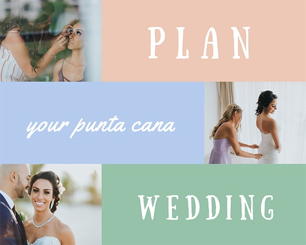 Plan your Punta Cana Wedding
