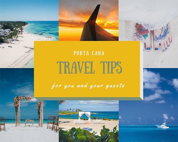 Punta Cana Travel Tips